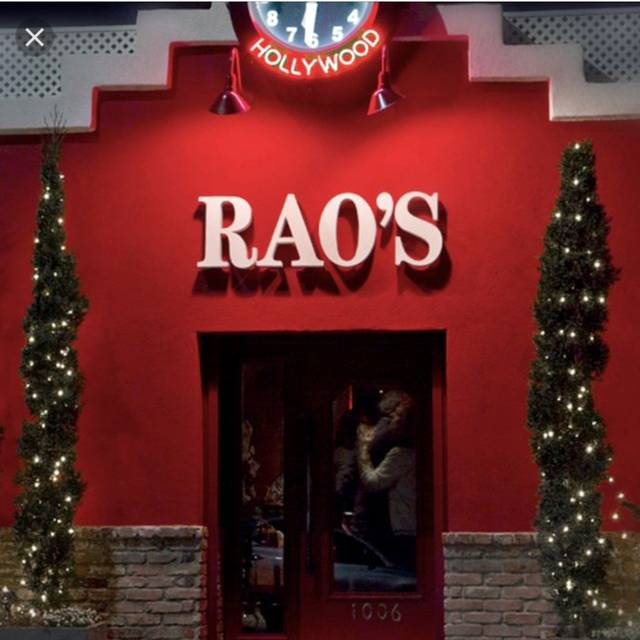 Rao's Hollywood, Hollywood, CA