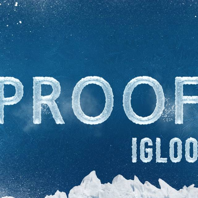Proof Igloo - Proof Bar, Toronto, ON