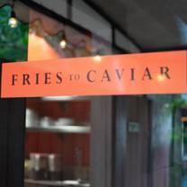 photo of fries to caviar restaurant