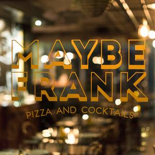 Maybe Frank - Surry Hills