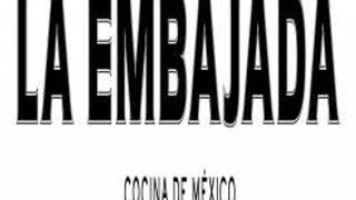 La Embajada