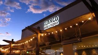 Blanco Tacos + Tequila - Tucson