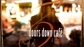 3 Doors Down Cafe and Lounge